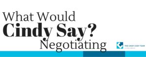 negotiating: what would Cindy say