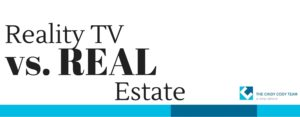 Reality TV vs. REAL estate