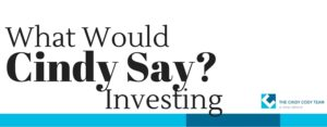 investing: what would cindy say