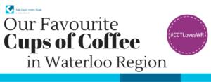 Coffee Shops in Waterloo Region